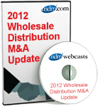 2012 Wholesale Distribution M&A Update - DVD