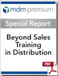 MDM Special Report - Beyond Sales Training in Distribution