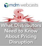 What Distributors Need to Know About Pricing Disruption