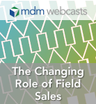 Changing Role of Field Sales