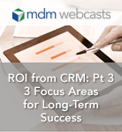 ROI from CRM part 3