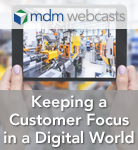 Keeping a Customer Focus in a Digital World