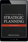 The Little Black Book of Strategic Planning for Distributors - eBook