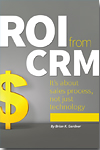 ROI-from-CRM-by-Brian-Gardner