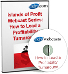 MDM Islands of Profit Webcast Series: How to Lead a Profitability Turnaround