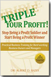 Triple Your Profit - by Al Bates