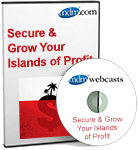 Islands of Profit Webcast Series: Secure & Grow Your Islands of Profit